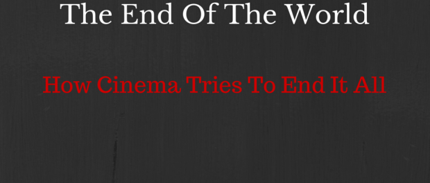 Cinema ends the world